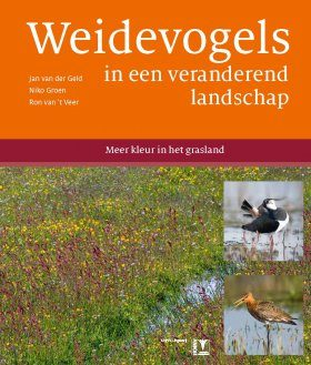 Weidevogels in een Veranderend Landschap: Meer Kleur in het Grasland [Grassland Birds in a Changing Landscape: More Colour in the Grass]