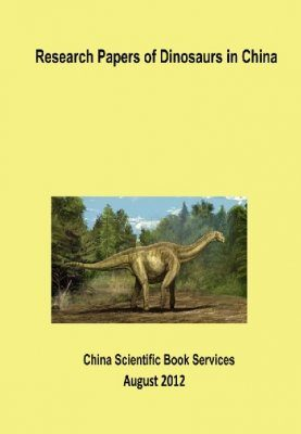 Research Papers of Dinosaurs in China