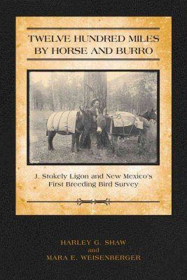 Twelve Hundred Miles by Horse and Burro