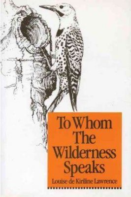 To Whom the Wilderness Speaks