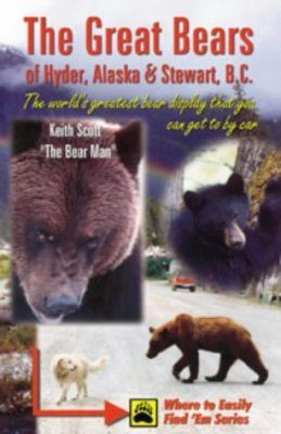The Great Bears of Hyder, Alaska and Stewart, B.C.