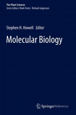 The Plant Sciences, Volume 2: Molecular Biology