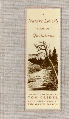 A Nature Lover's Book of Quotations