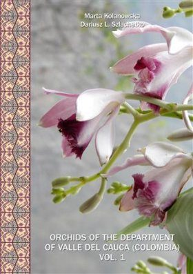 Orchids of the Department of Valle del Cauca (Colombia), Volume 1
