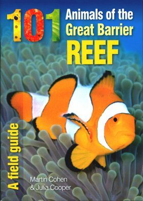 101 Animals of the Great Barrier Reef
