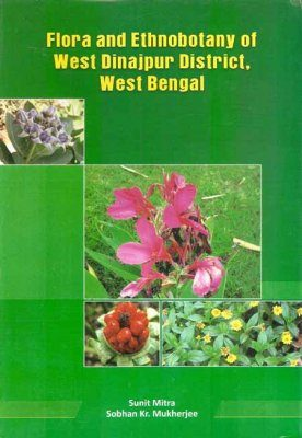 Flora and Ethnobotany of West Dinajpur District, West Bengal