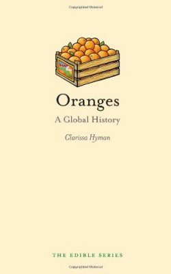 Oranges: A Global History