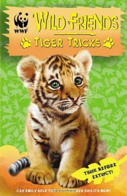 WWF Wild Friends, Book 2: Tiger Tricks