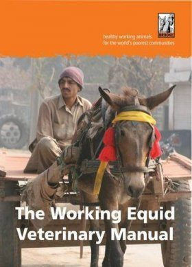 The Working Equid Veterinary Manual