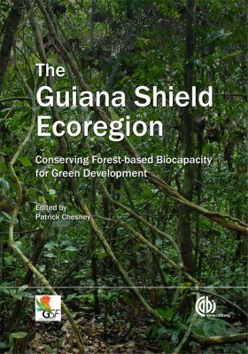 The Guiana Shield Ecoregion