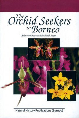 The Orchid Seekers in Borneo