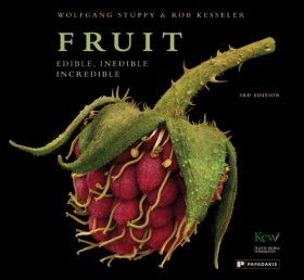 Fruit: Edible, Inedible, Incredible [Compact Edition]