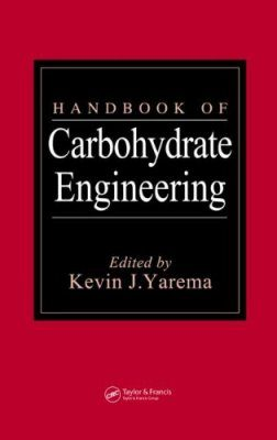 Handbook of Carbohydrate Engineering