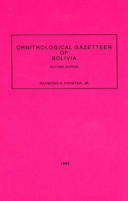 Ornithological Gazetteer of Bolivia