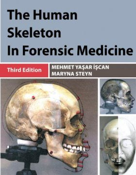 The Human Skeleton in Forensic Medicine