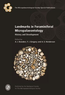 Landmarks in Foraminiferal Micropalaeontology