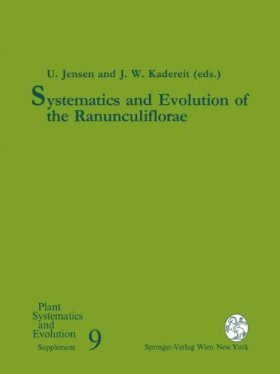 Systematics and Evolution of the Ranunculiflorae