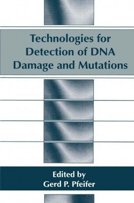 Technologies for Detection of DNA Damage and Mutations