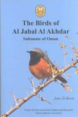 The Birds of Al Jabal Al Akhdar: Sultanate of Oman