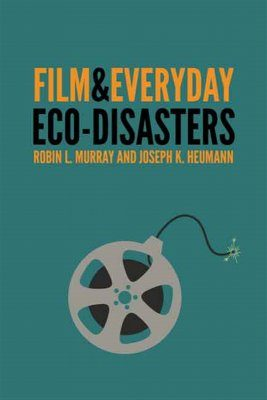 Film and Everyday Eco-Disasters