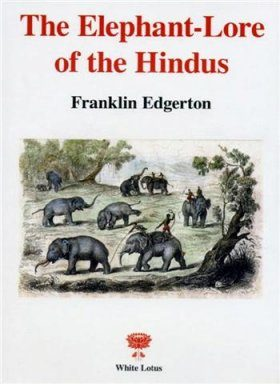 The Elephant-Lore of the Hindus