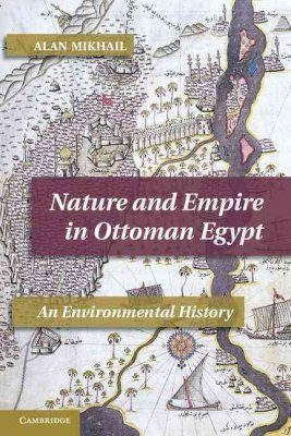 Nature and Empire in Ottoman Egypt