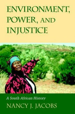 Environment, Power and Injustice