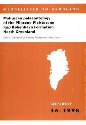 Molluscan Palaeontology of the Pliocene-Pleistocene Kap København Formation, North Greenland