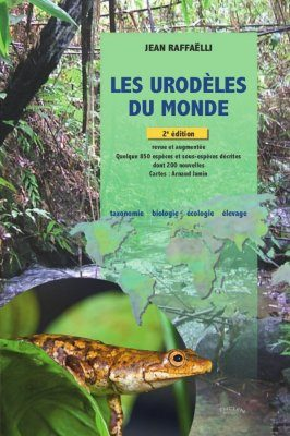 Les Urodèles du Monde [The Urodela of the World]