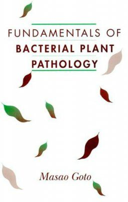 Fundamentals of Bacterial Plant Pathology