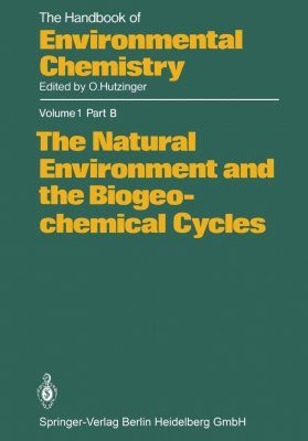 The Handbook of Environmental Chemistry, Volume 1, Part B