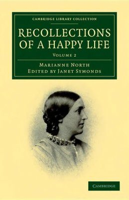 Recollections of a Happy Life, Volume 2