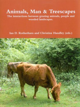 Landscape Archaeology and Ecology, Volume 9: Animals, Man and Treescapes