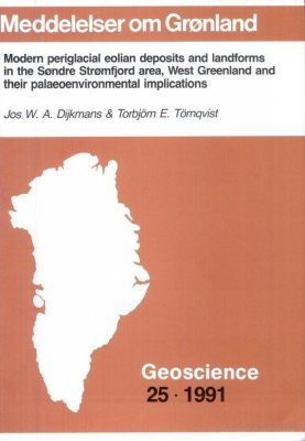 Modern Periglacial Eolian Deposits and Landforms in the Søndre Strømfjord Area, West Greenland and Their Palaeoenvironmental Implications