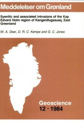 Syenitic and Associated Intrusions of the Kap Edvard Holm Region of Kangerdlugssuaq, East Greenland