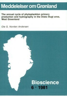 The Annual Cycle of Phytoplankton Primary Production and Hydrography in the Disko Bugt area, West Greenland