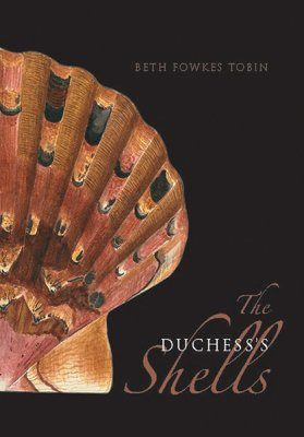 The Duchess's Shells