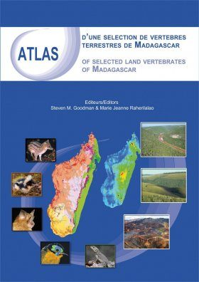 Atlas of Selected Land Vertebrates of Madagascar / Atlas d'une Selection de Vertebres Terrestres de Madagascar