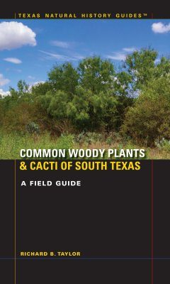 Common Woody Plants and Cacti of South Texas