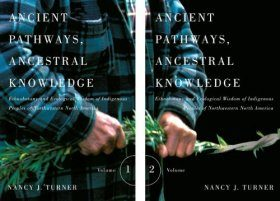 Ancient Pathways, Ancestral Knowledge (2-Volume Set)
