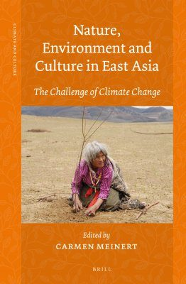 Nature, Environment and Culture in East Asia