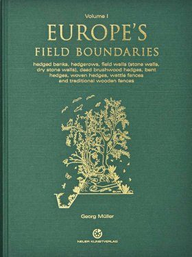 Europe's Field Boundaries (2-Volume Set)
