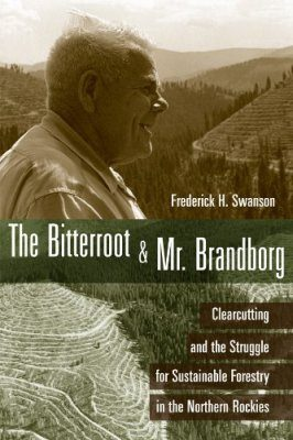 The Bitterroot and Mr. Brandborg