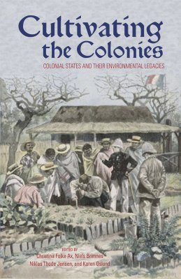Cultivating the Colonies