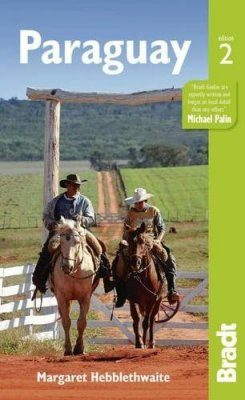 Bradt Travel Guide: Paraguay