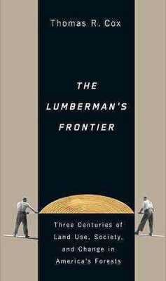 The Lumberman's Frontier
