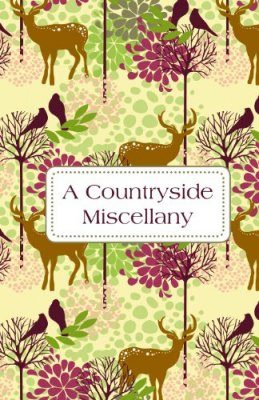 A Countryside Miscellany