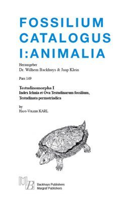 Fossilium Catalogus Animalia, Volume 149 [English]