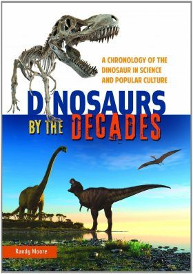 Dinosaurs by the Decades