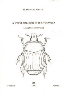 World Catalogue of the Histeridae (Coleoptera: Histeroidea)